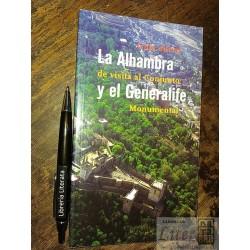 La Alhambra y el Generalife...