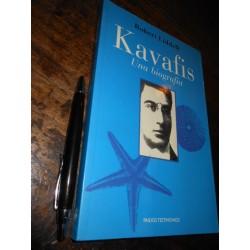 Kavafis Una Biografía...