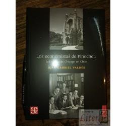 Los economistas de Pinochet...