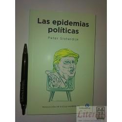 Las epidemias políticas...